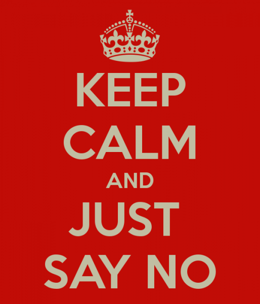 Keep Calm And Just Say No 10